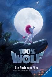 100% Wolf: Das Buch zum Film Cover