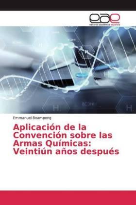 Aplicación de la Convención sobre las Armas Químicas: Veintiún años después
