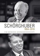 Schörghuber 1954-2019 Cover
