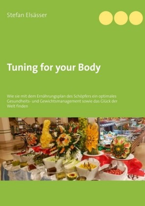 Tuning for your Body