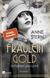 Fräulein Gold: Schatten und Licht; .