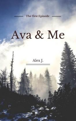 Ava & Me