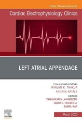 Left Atrial Appendage , An Issue of Cardiac Electrophysiology Clinics , EBook