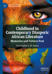 Childhood in Contemporary Diasporic African Literature