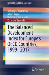 The Balanced Development Index for Europe's OECD Countries, 1999-2017