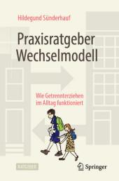 Praxisratgeber Wechselmodell