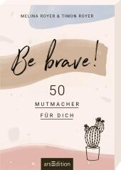 Be brave!, 50 Kärtchen