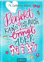 Perfekt kann ich auch, bringt aber nix! Cover