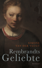 Rembrandts Geliebte