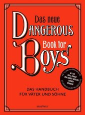 Das neue Dangerous Book for Boys Cover