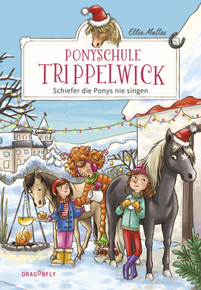 Ponyschule Trippelwick - Schiefer die Ponys nie singen