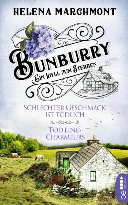 Bunburry - Schlechter Geschmack ist tödlich & Tod eines Charmeurs