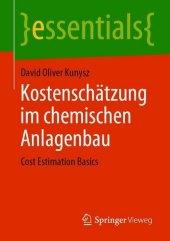Kostenschätzung im chemischen Anlagenbau