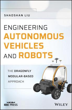 Engineering Autonomous Vehicles and Robots