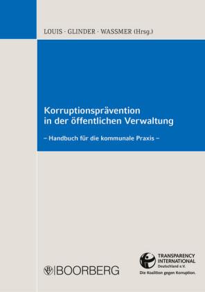 Korruptionsprävention in der öffentlichen Verwaltung