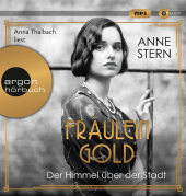 Fräulein Gold - Der Himmel über der Stadt, 1 Audio-CD, MP3