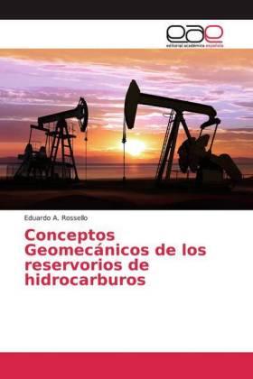 Conceptos Geomecánicos de los reservorios de hidrocarburos