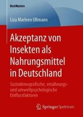 Akzeptanz von Insekten als Nahrungsmittel in Deutschland