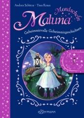 Maluna Mondschein - Geheimnisvolle Geheimnisgeschichten