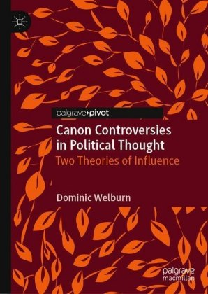 Canon Controversies in Political Thought