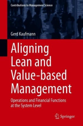 Aligning Lean and Value-based Management