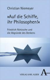 'Auf die Schiffe, ihr Philosophen!'
