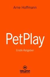 PetPlay Erotischer Ratgeber