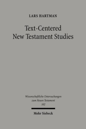 Text-centered New Testament Studies