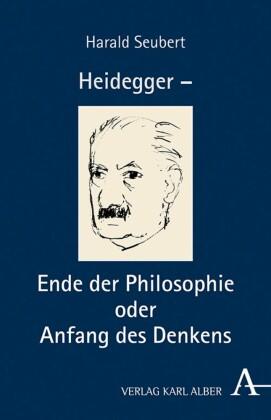 Heidegger - Ende der Philosophie und Sache des Denkens