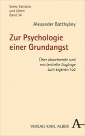 Zur Psychologie einer Grundangst