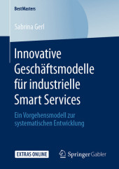 Innovative Geschäftsmodelle für industrielle Smart Services