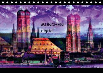 München digital (Tischkalender 2021 DIN A5 quer)