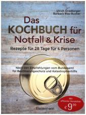 Das Kochbuch für Notfall und Krise - Rezepte für 28 Tage für 4 Personen. 3 Mahlzeiten und 1 Snack pro Tag. Cover