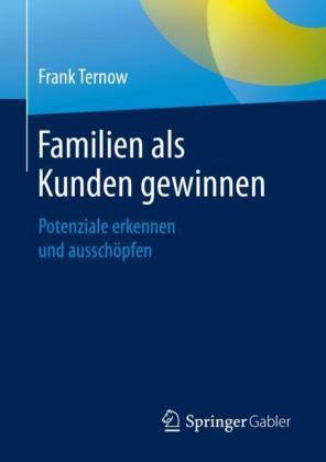 Familien als Kunden gewinnen