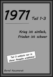 1971, Teil 1-3