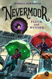 Nevermoor 1. Fluch und Wunder