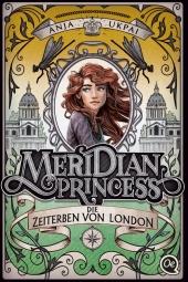 Meridian Princess 2. Die Zeiterben von London