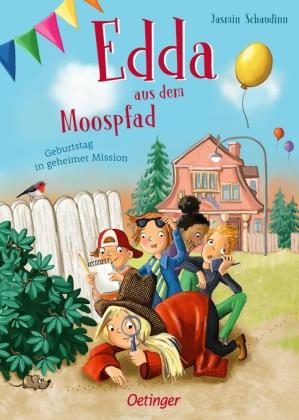 Edda aus dem Moospfad - Geburtstag in geheimer Mission