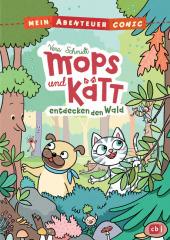 Mein Abenteuercomic - Mops und Kätt entdecken den Wald Cover