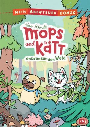 Mein Abenteuercomic - Mops und Kätt entdecken den Wald