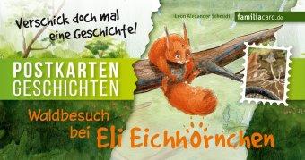 Waldbesuch bei Eli Eichhörnchen