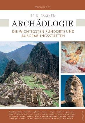 50 Klassiker Archäologie