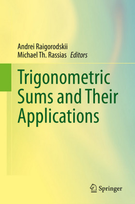 Trigonometric Sums and Their Applications