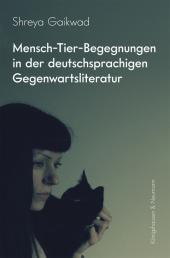 Mensch-Tier-Begegnungen in der deutschsprachigen Gegenwartsliteratur