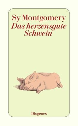Das herzensgute Schwein