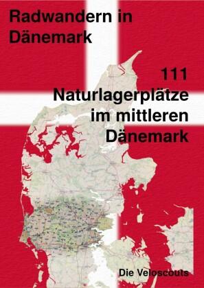 111 Naturlagerplätze im südlichen Mittel-Dänemark