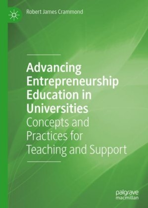 Advancing Entrepreneurship Education in Universities