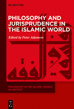 Philosophy and Jurisprudence in the Islamic World