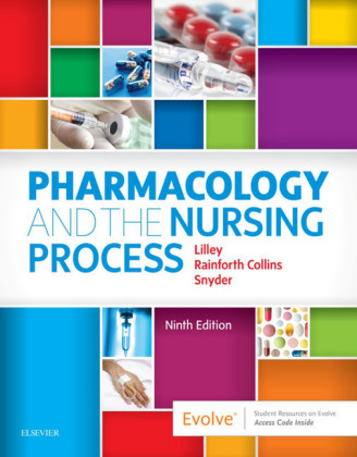Pharmacology and the Nursing Process E-Book