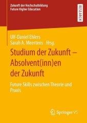 Studium der Zukunft - Absolvent(inn)en der Zukunft
